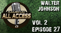 Gameday All Access Season 2 - 27th Edition