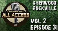Gameday All Access Season 2 - 31st Edition